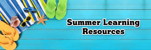 Summer Resources Available for Students!
